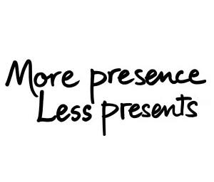 More Presence